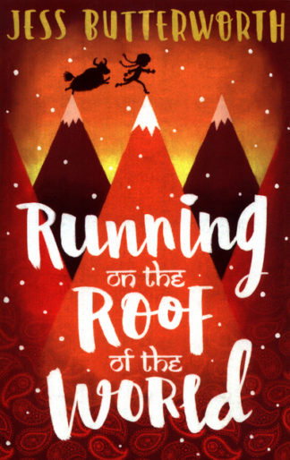 Running On The Roof Of The World by Jess Butterworth