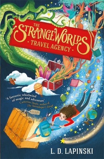 The Strangeworlds Travel Agency by L.D. Lapinski