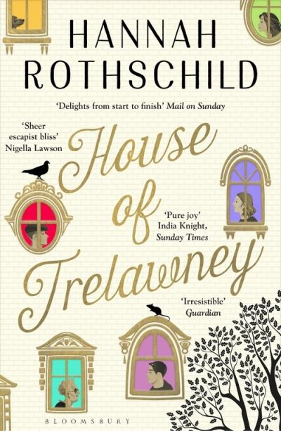 House of Trelawney: Shortlisted for the Bollinger Everyman Wodehouse Prize For C by Hannah Rothschild