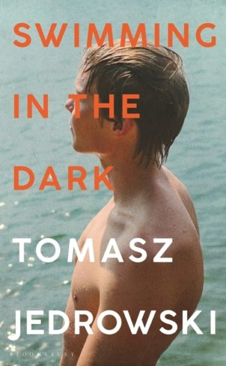 Swimming In The Dark by Tomasz Jedrowski