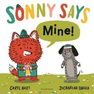 """SONNY SAYS, Mine!"""" by Caryl Hart"""""""