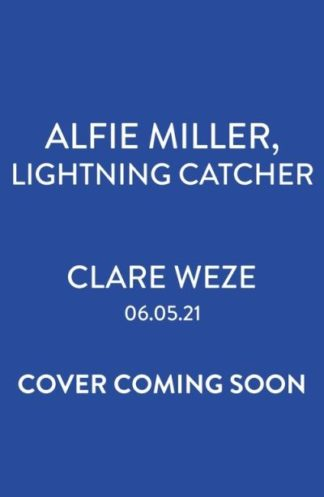 The Lightning Catcher by Clare Weze