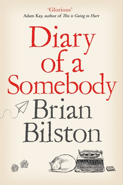 Diary of a Somebody by Brian Bilston