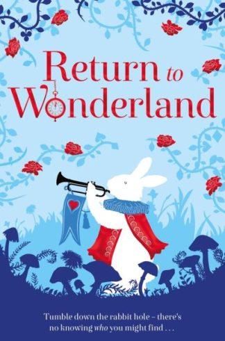 Return to Wonderland by  Various