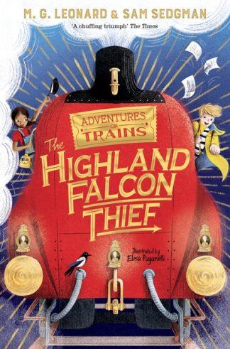 The Highland Falcon Thief by M. G. Leonard
