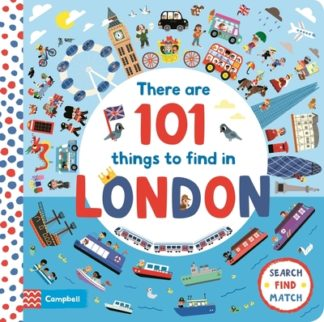 There Are 101 Things to Find in London by Campbell Books