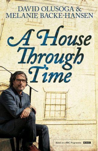 A House Through Time by David Olusoga