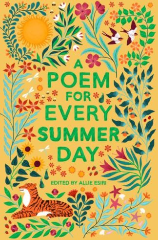 A Poem for Every Summer Day by Allie Esiri