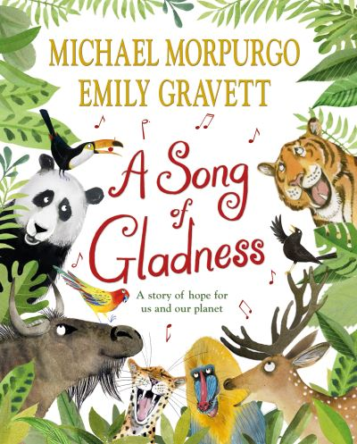 A Song of Gladness by Michael Morpurgo