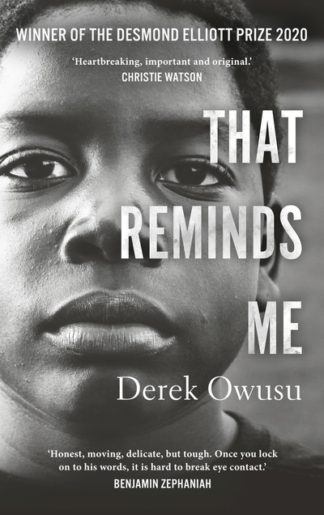 That Reminds Me by Derek Owusu