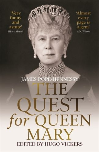 Quest For Queen Mary by James Pope-Hennessy