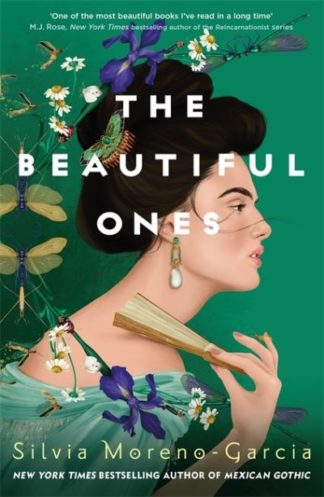The Beautiful Ones by Silvia Moreno-Garcia
