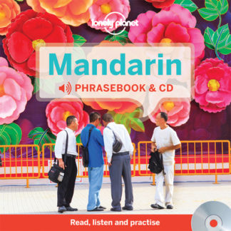 Lonely Planet Mandarin Phrasebook by Planet Lonely