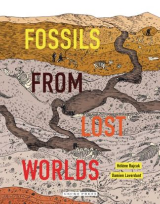 Fossils from Lost Worlds by Damien Laverdunt