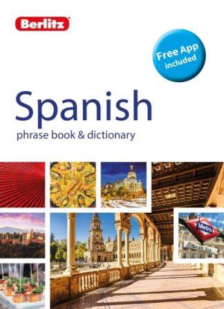 Berlitz Phrase Book & Dictionary Spanish by