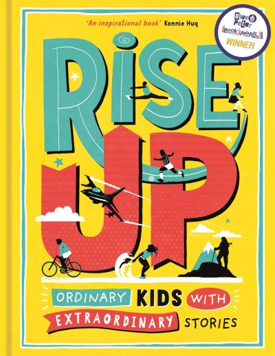 Rise Up: Ordinary Kids with Extraordinary Stories by Amanda Li