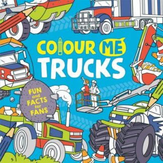 Colour Me: Trucks by Andy Keylock