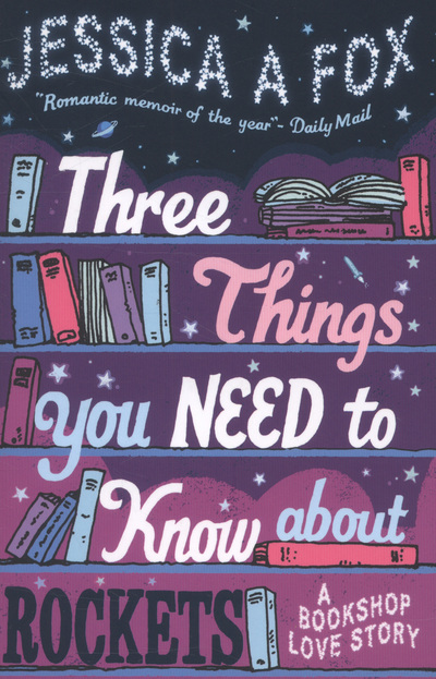 Three Things You Need to Know About Rockets by Jessica Fox