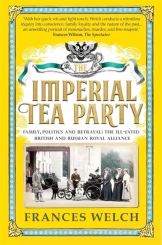 Imperial Tea Party by Frances Welch