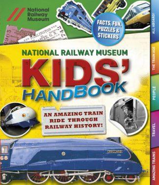 National Railway Museum Kids Handbook by  ,