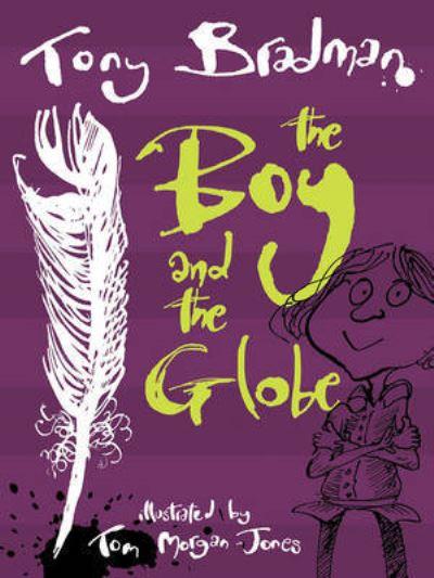 Boy & The Globe by Tony Bradman