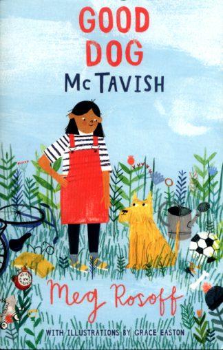 Good Dog McTavish by Meg Rosoff