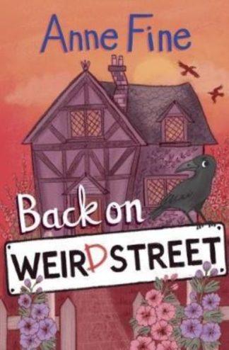 Back On Weird Street by Anne Fine