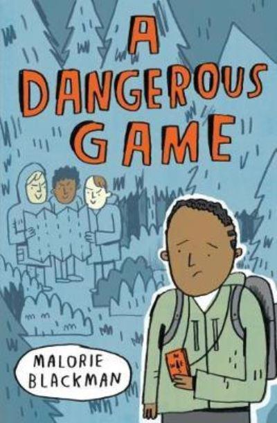 Dangerous Game by Malorie Blackman