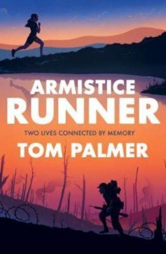 Armistice Runner by Tom Palmer