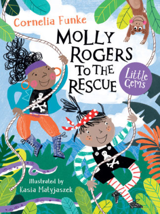 Molly Rogers to the Rescue by Cornelia Funke