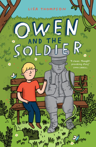 Owen and the Soldier by Lisa Thompson