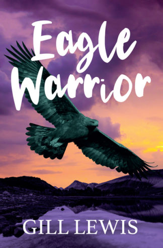Eagle Warrior by Gill Lewis