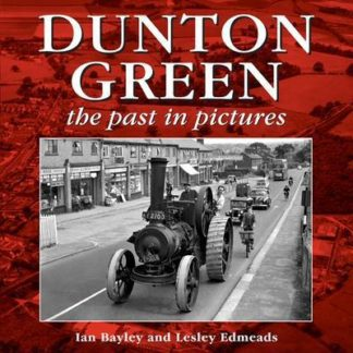 Dunton Green: The Past in Pictures by Ian Bayley