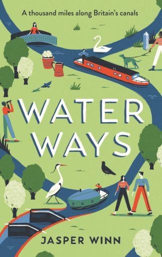Water Ways by Jasper Winn