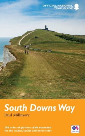 South Downs Way: National Trail Guide by Paul Millmore