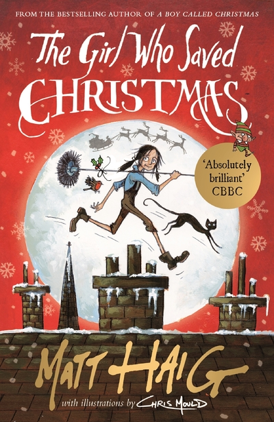 The Girl Who Saved Christmas by Matt Haig