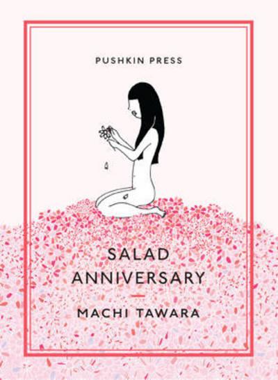 Salad Anniversary by Machi Tawara