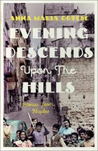Evening Descends Upon the Hills (SR18) by Anna Maria Ortese