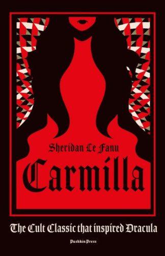 Carmilla: The cult classic that inspired Dracula by Sheridan Le Fanu