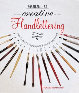 Guide To Creative Handlettering by Ralph Cleminson
