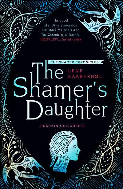 The Shamer's Daughter by Lene Kaaberbol