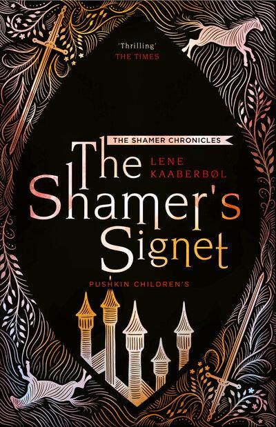The Shamer's Signet by Lene Kaaberbol