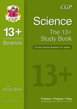 The 13+ Science Study Book for the Common Entrance Exams (with Online Edition) by Books CGP