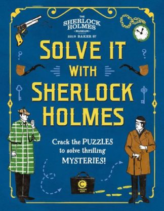 Solve It With Sherlock Holmes by Moore Gareth