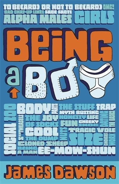 Being A Boy by James Dawson