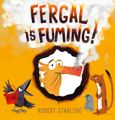 Fergal is Fuming! by Robert Starling