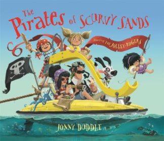Pirates Of Scurvy Sands by Jonny Duddle