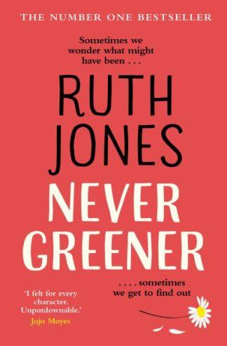 Never Greener by Ruth Jones