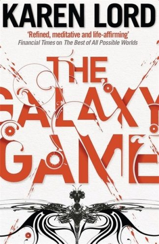 Galaxy Game by Karen Lord
