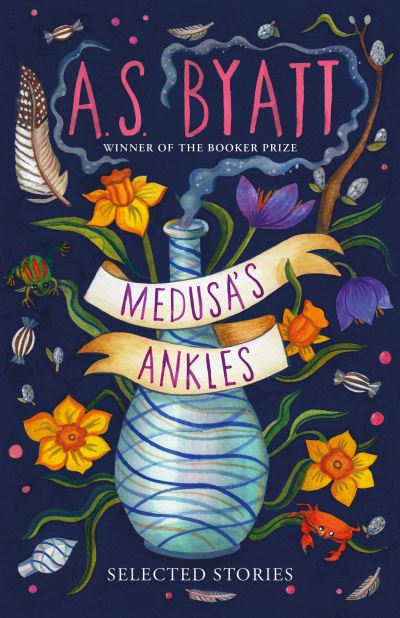 Medusa's Ankles: Selected Stories